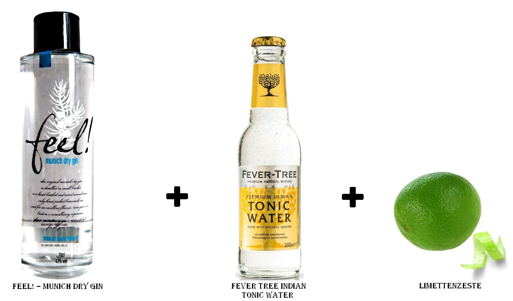 Feel! – Munich Dry Gin + Fever Tree Indian Tonic Water + Limettenzeste